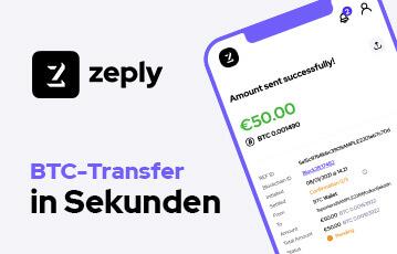 Zeply BTC-Transfer in wenigen Sekunden